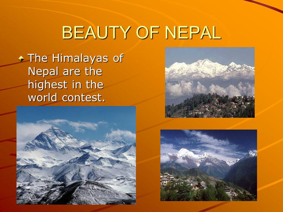 FEATURES OF NEPAL MOUNTAINS AND HILLY AREAS.MOUNTAINS AND HILLY AREAS.