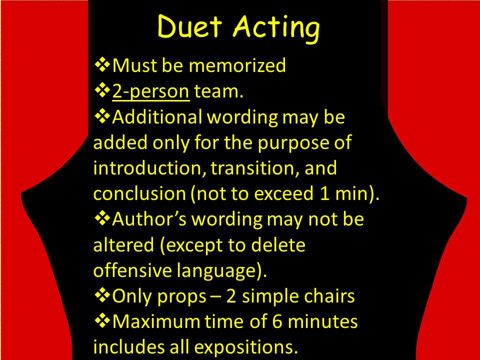 Duet Acting Must be memorized 2-person team.