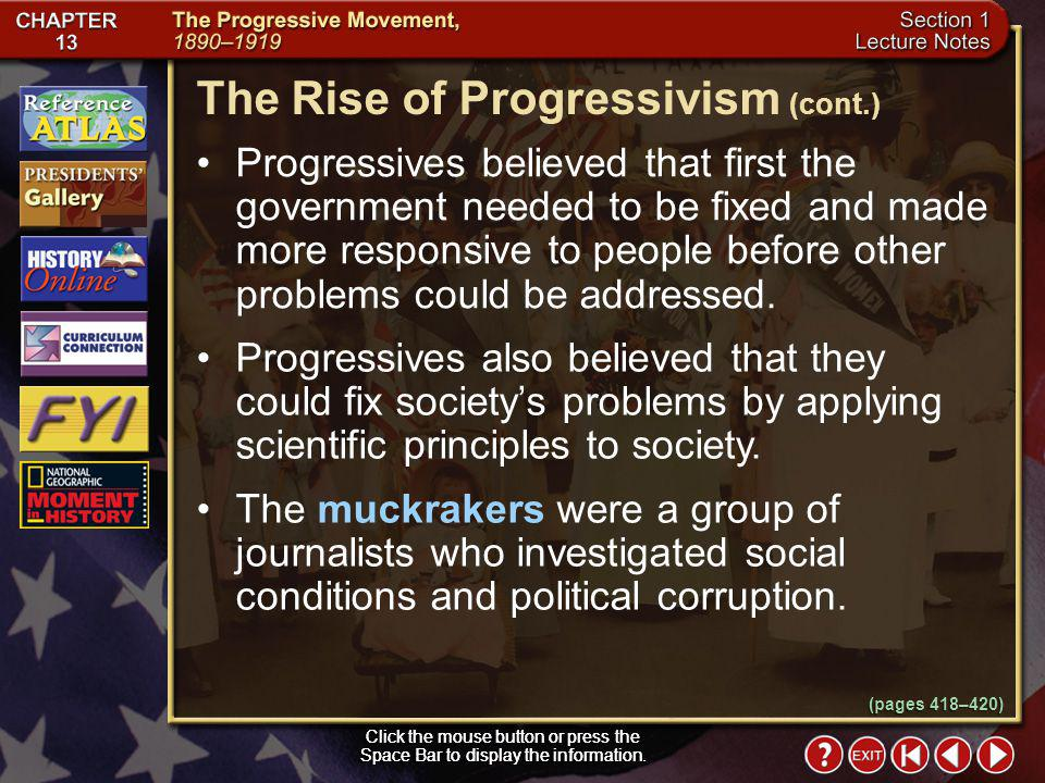 Section 1-5 The Rise of Progressivism Click the mouse button or press the Space Bar to display the information.