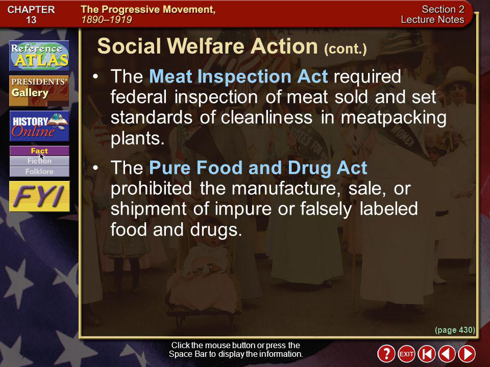 Section 2-13 Social Welfare Action Click the mouse button or press the Space Bar to display the information. By 1905 consumer protection became a nati