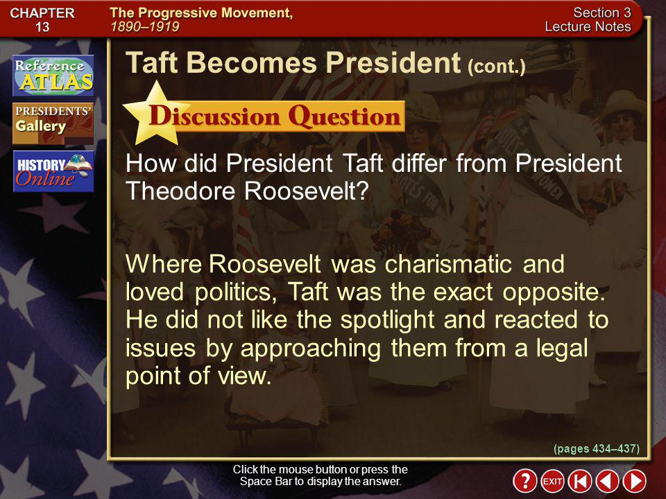 Section 3-9 The progressives feeling that Taft had sold the Square Deal down the river resulted in a 1910 Democratic victory, with Democrats taking the majority in the House and Democrats and Progressive Republicans gaining control of the Senate from the conservatives.