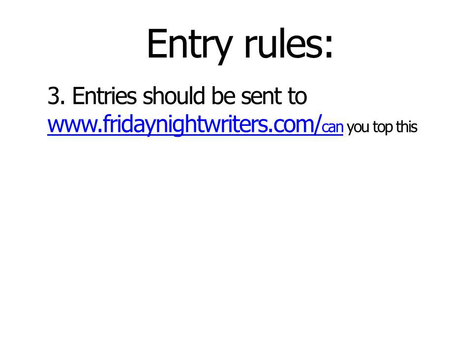 Entry rules: 3.