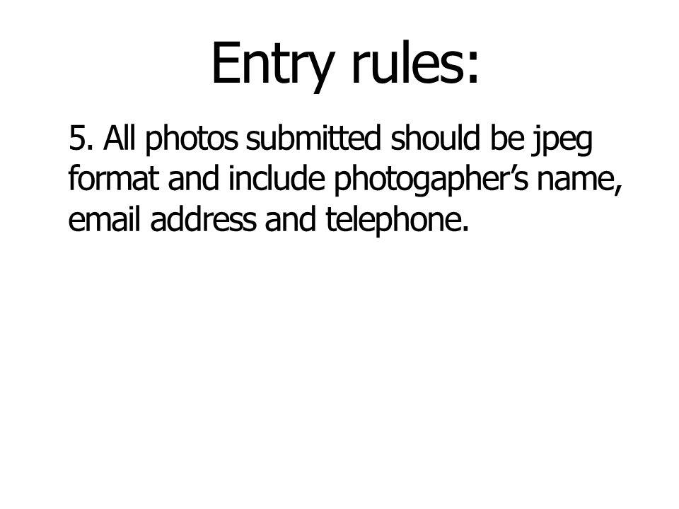 Entry rules: 5.