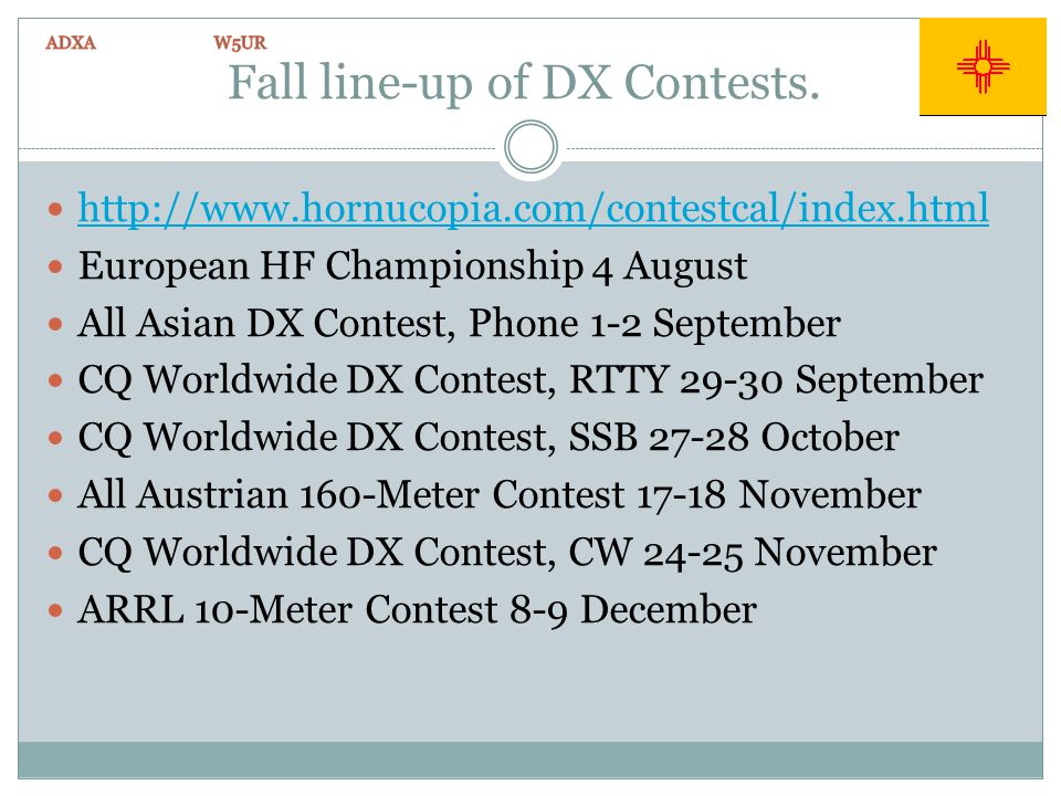 Fall line-up of DX Contests.