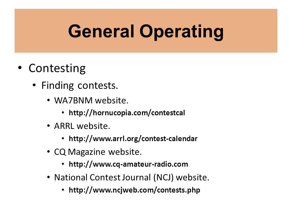 General Operating Contesting Finding contests. WA7BNM website.