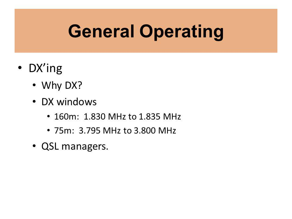 General Operating DXing Why DX.