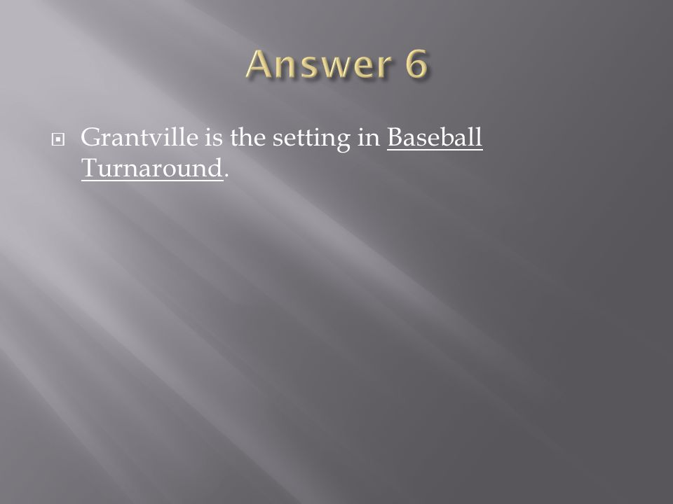 Grantville is the setting in Baseball Turnaround.