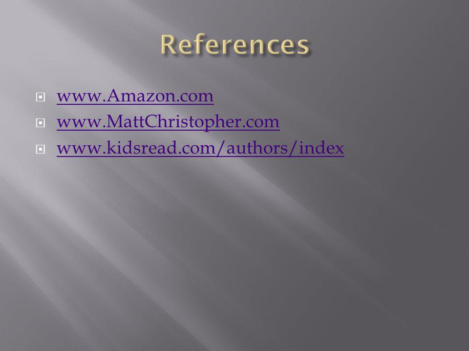 www.Amazon.com www.MattChristopher.com www.kidsread.com/authors/index