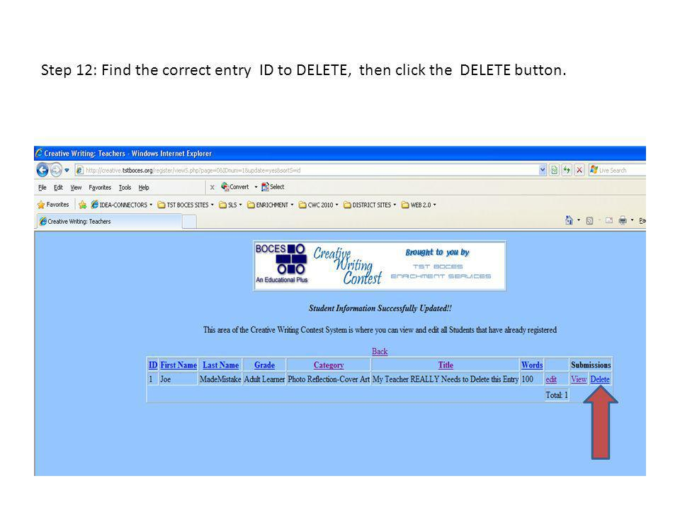 Step 12: Find the correct entry ID to DELETE, then click the DELETE button.
