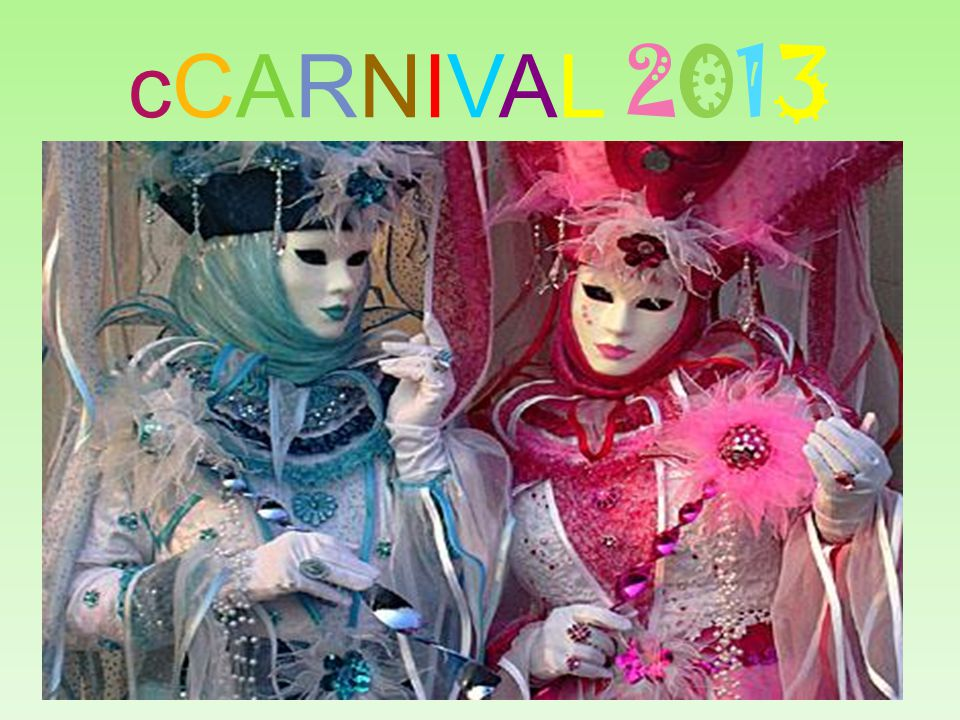 Carnival, or Carnivale, is a festive season which occurs immediately before Lent; the main events are usually during February.