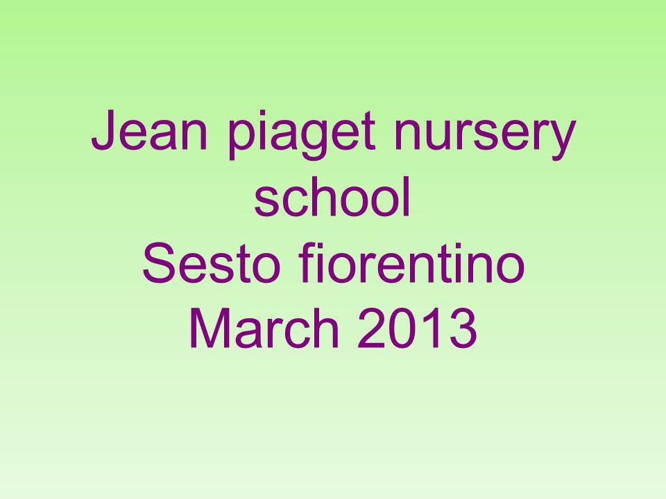 Jean piaget nursery school Sesto fiorentino March 2013