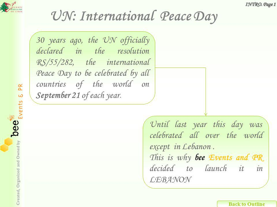 30 years ago, the UN officially declared in the resolution RS/55/282, the international Peace Day to be celebrated by all countries of the world on September 21 of each year.