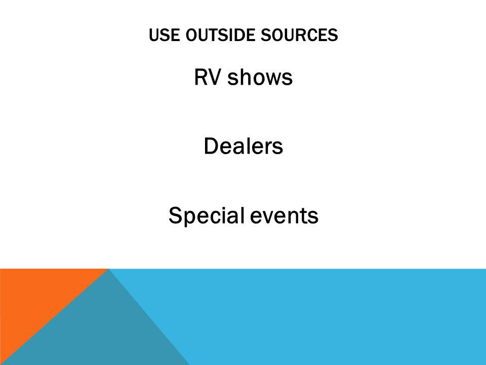 USE OUTSIDE SOURCES RV shows Dealers Special events