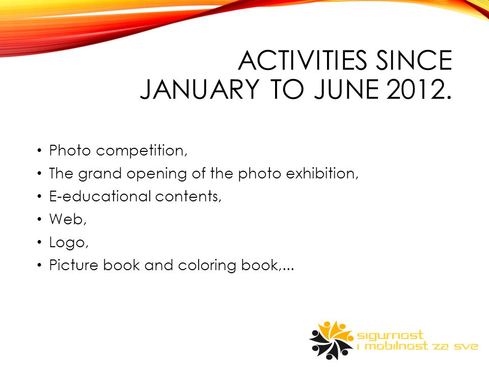 ACTIVITIES SINCE JANUARY TO JUNE 2012.