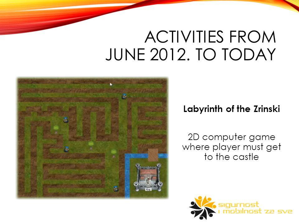 ACTIVITIES FROM JUNE 2012.