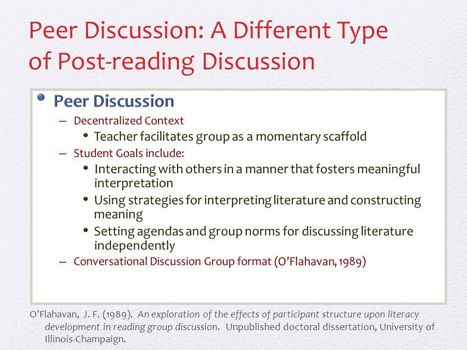 Peer Discussion: A Different Type of Post-reading Discussion O Flahavan, J.