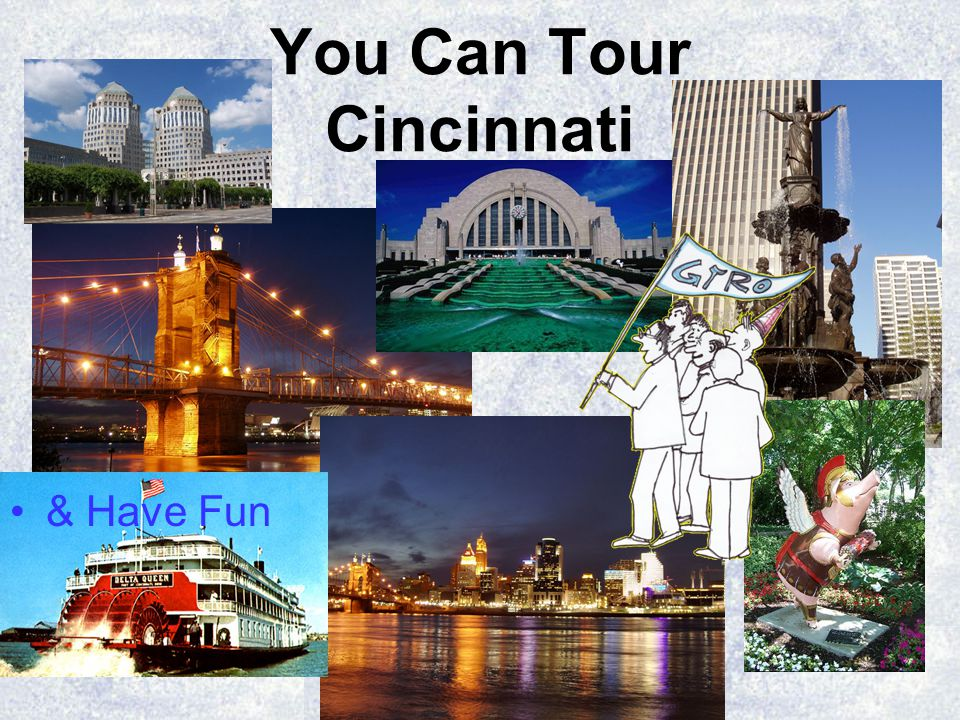 You Can Tour Cincinnati & Have Fun