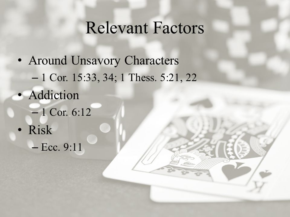 Relevant Factors Around Unsavory Characters –1 Cor.