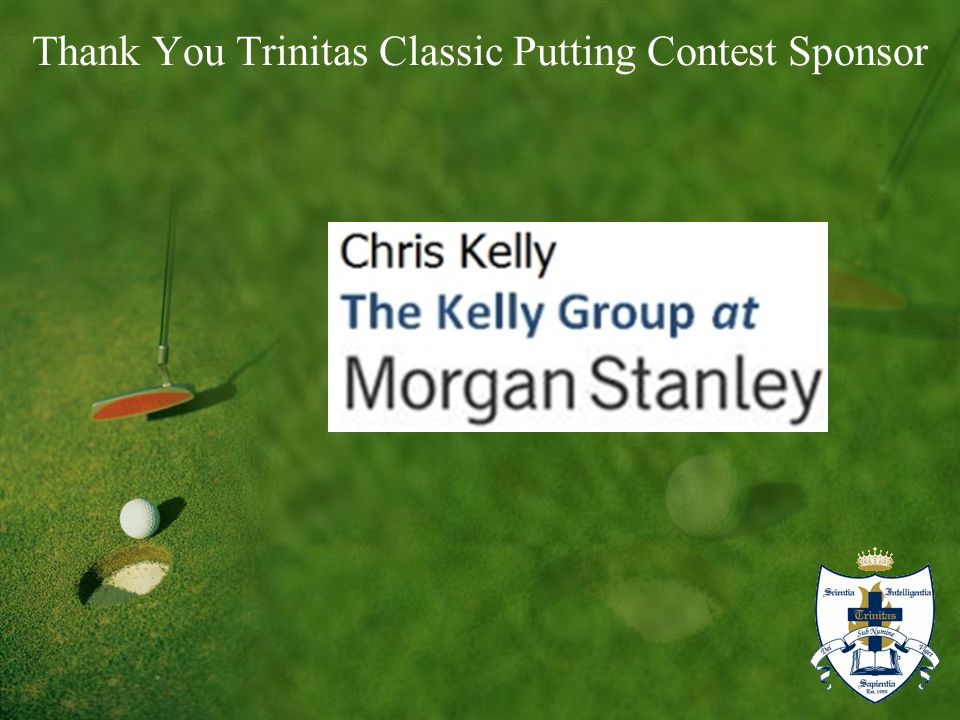 Thank You Trinitas Classic Putting Contest Sponsor