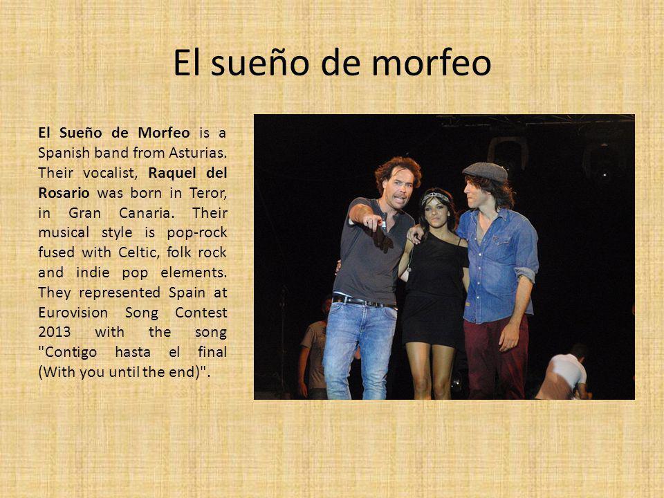 El sueño de morfeo El Sueño de Morfeo is a Spanish band from Asturias.