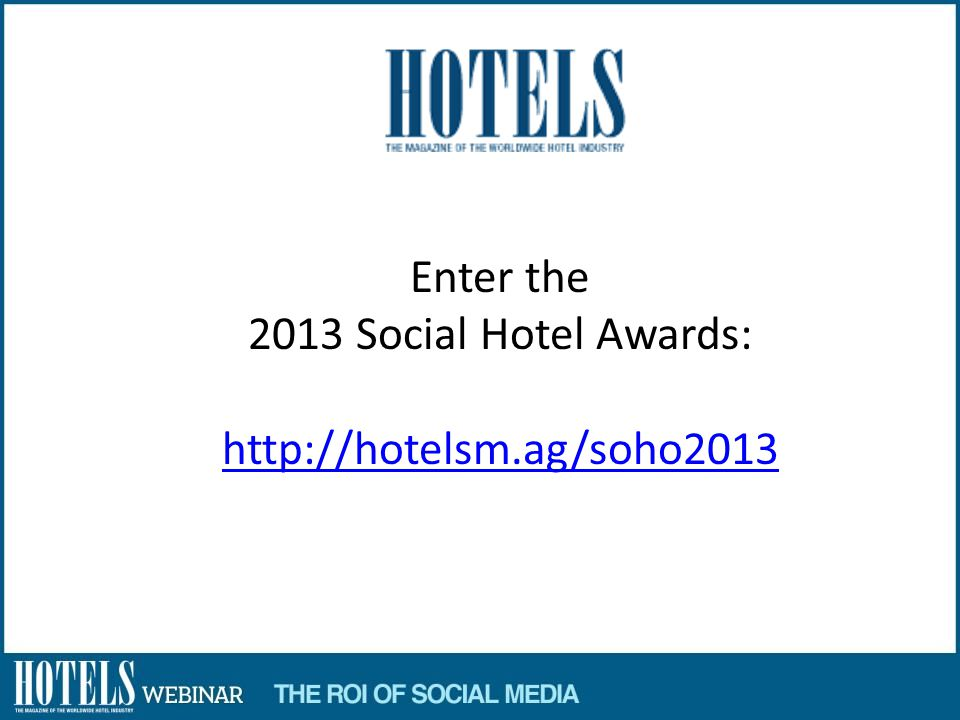 Enter the 2013 Social Hotel Awards: