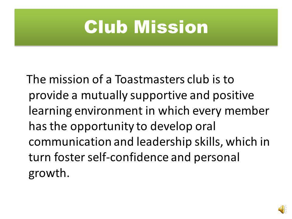 Recognize Achievement Post member progress charts at every meeting Formally recognize members achieving CC, AC, CL, AL, and DTM Mention Achievements in club newsletters and on the web site