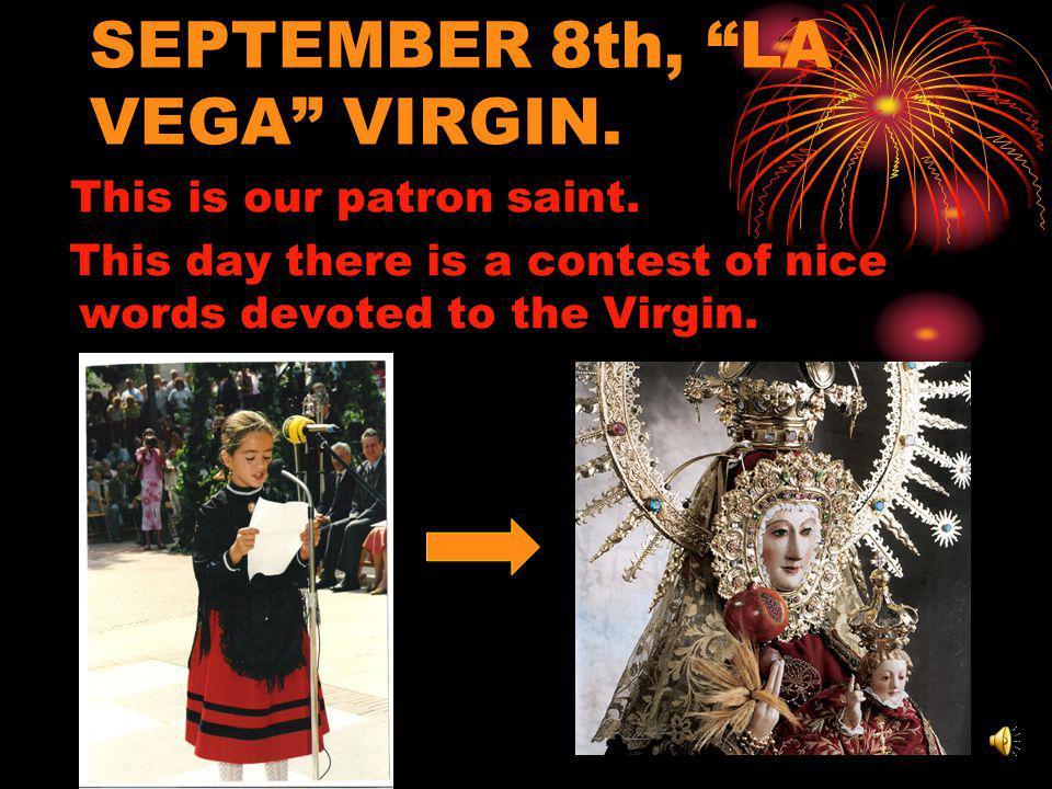 SEPTEMBER 8th, LA VEGA VIRGIN. This is our patron saint.
