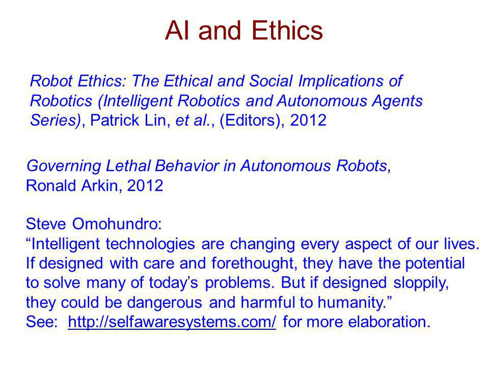 AI and Ethics Robot Ethics: The Ethical and Social Implications of Robotics (Intelligent Robotics and Autonomous Agents Series), Patrick Lin, et al.,