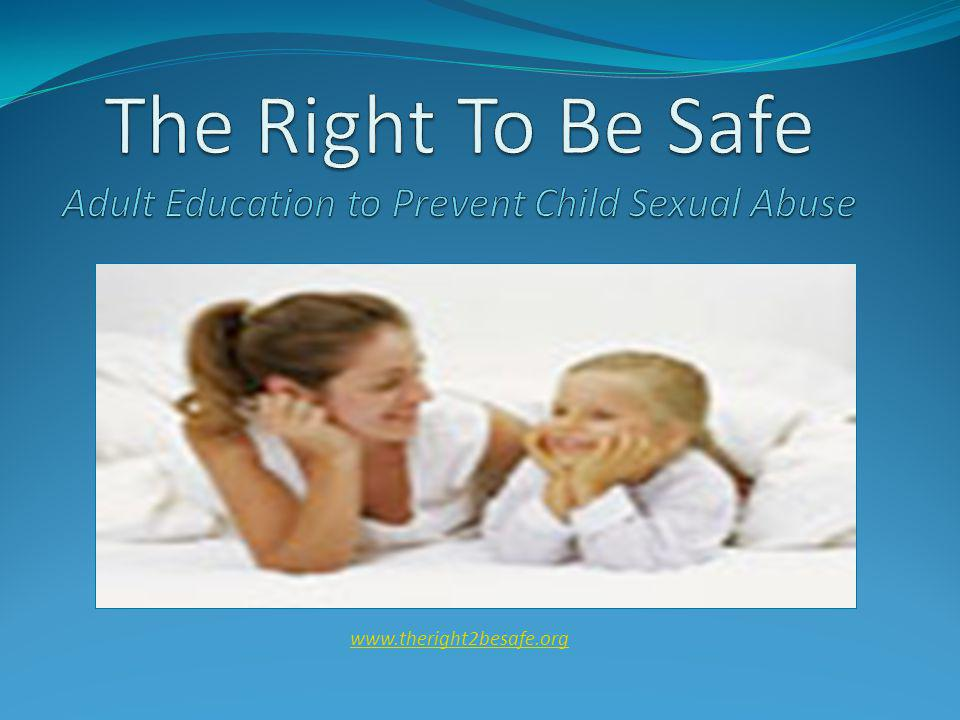 www.theright2besafe.org