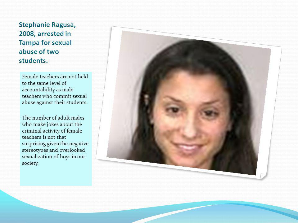 Female Offender - Child Exploiter The following females are examples of women who take advantage of children and teens for their own personal and sexu