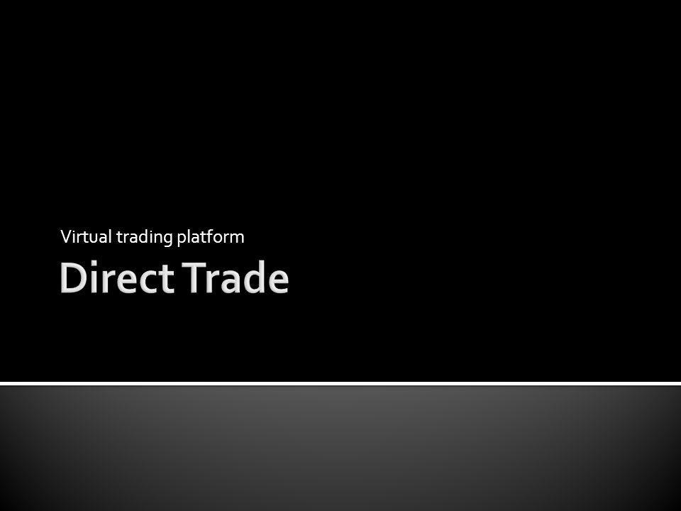 Virtual trading platform