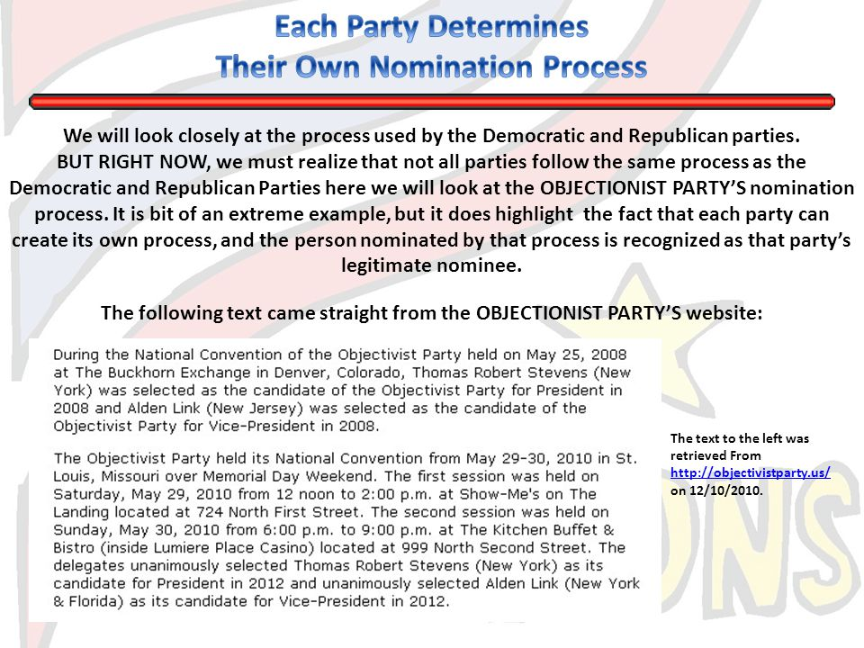 The Presidential Nomination Process Used By RepublicanDemocratic The Republican and Democratic Parties.