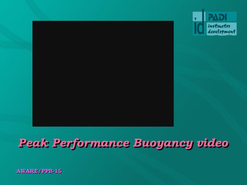 AWARE/PPB-15 Peak Performance Buoyancy video