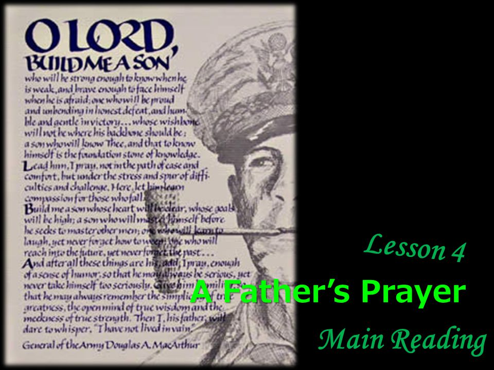 Lesson 4 Main Reading A Fathers Prayer