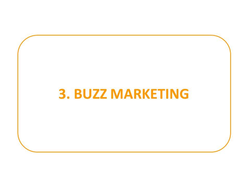 3. BUZZ MARKETING