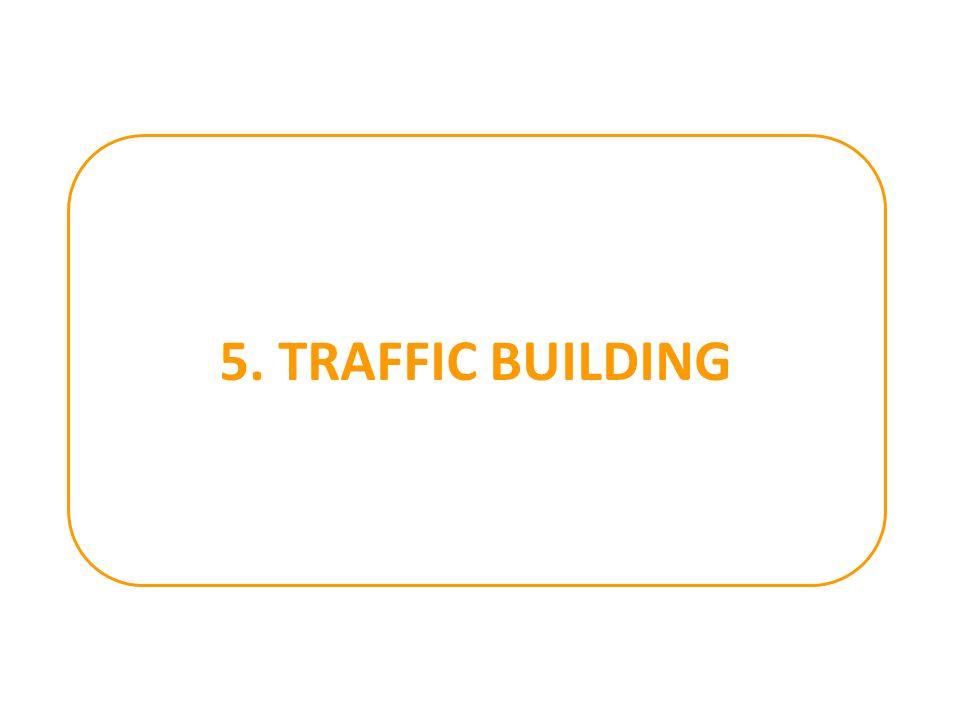5. TRAFFIC BUILDING