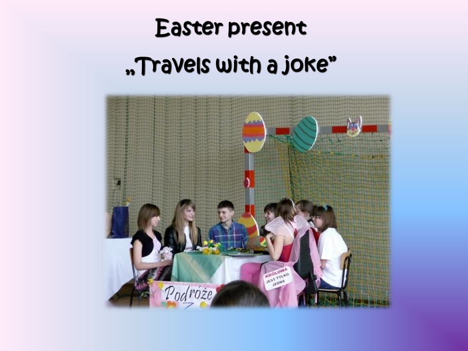 Easter present Travels with a joke