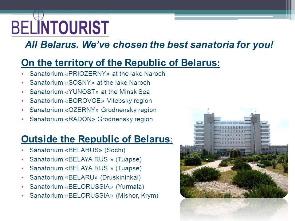 All Belarus. Weve chosen the best sanatoria for you.