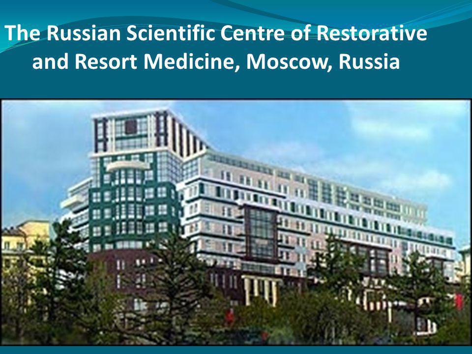 The Russian Scientific Centre of Restorative and Resort Medicine, Moscow, Russia