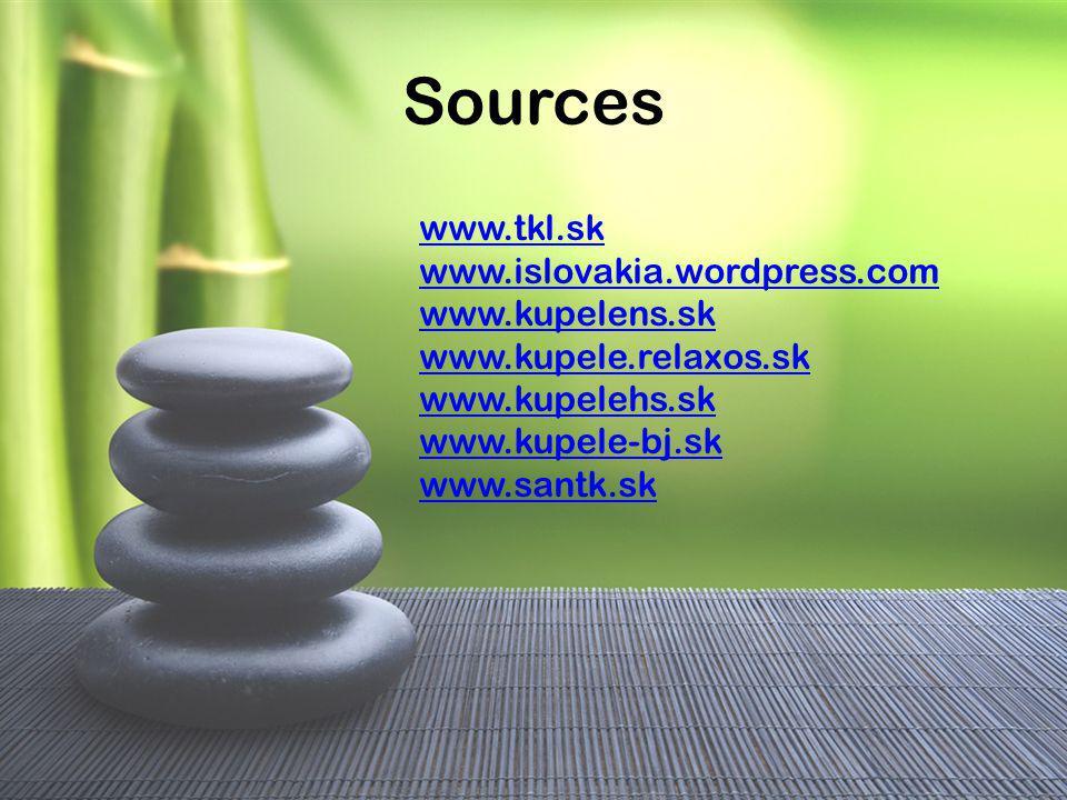 Sources www.tkl.sk www.islovakia.wordpress.com www.kupelens.sk www.kupele.relaxos.sk www.kupelehs.sk www.kupele-bj.sk www.santk.sk