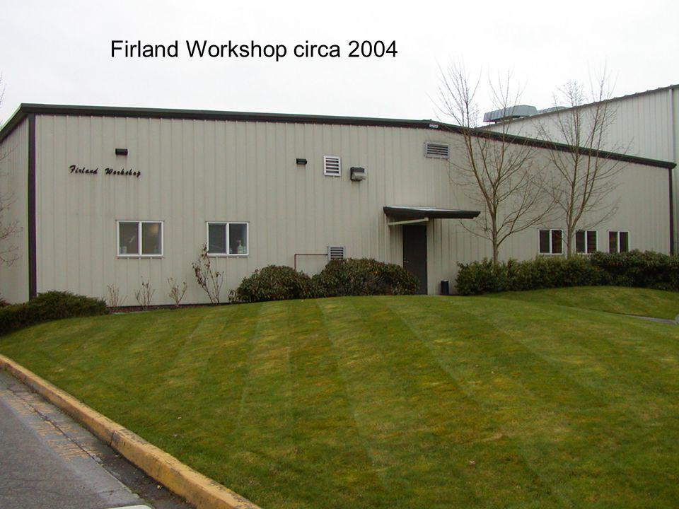 Firland Workshop circa 2004