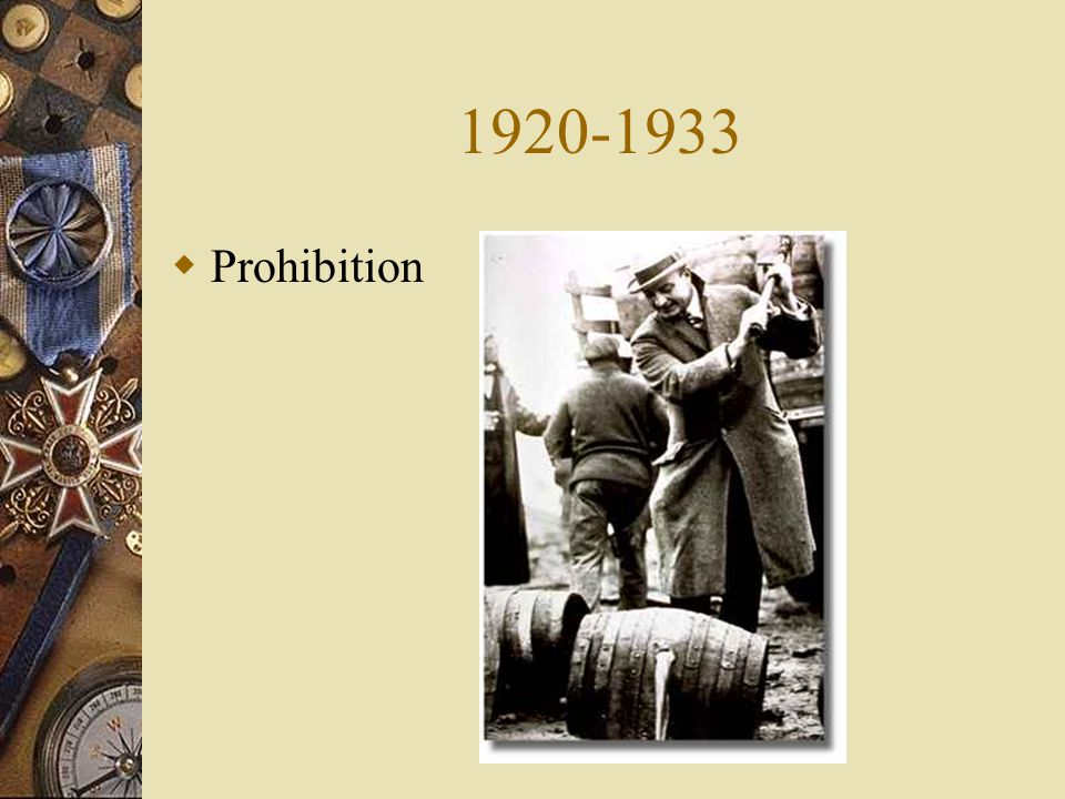 1920-1933 Prohibition