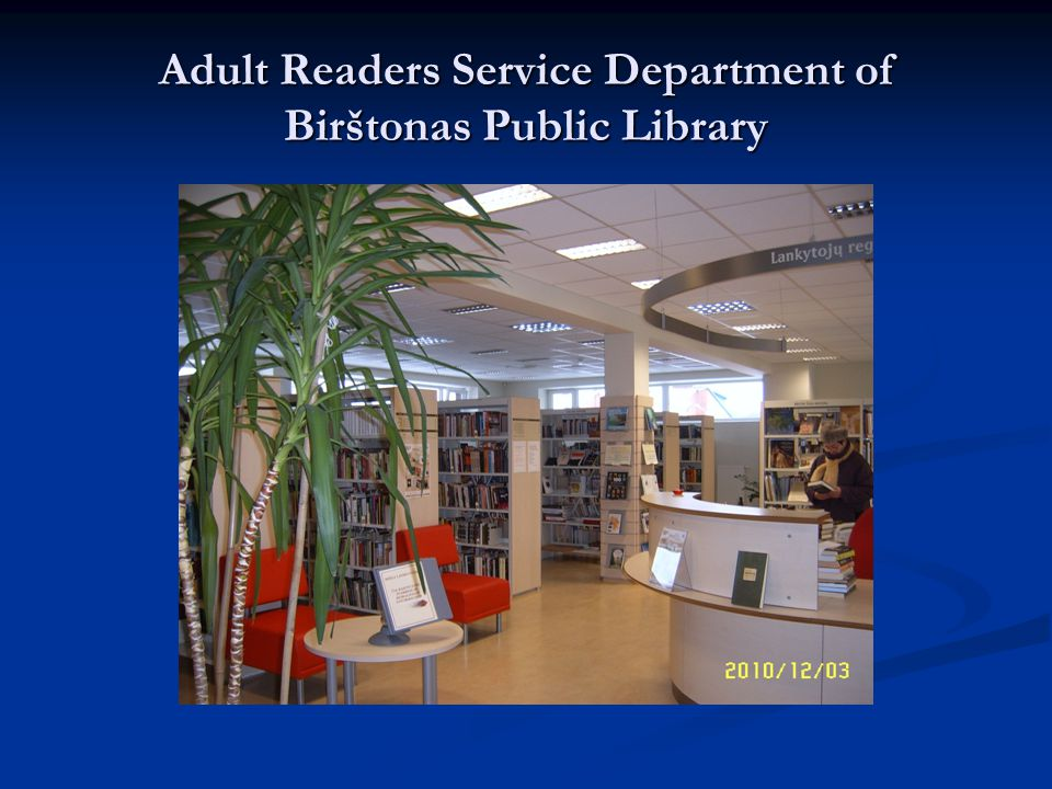 Adult Readers Service Department of Birštonas Public Library
