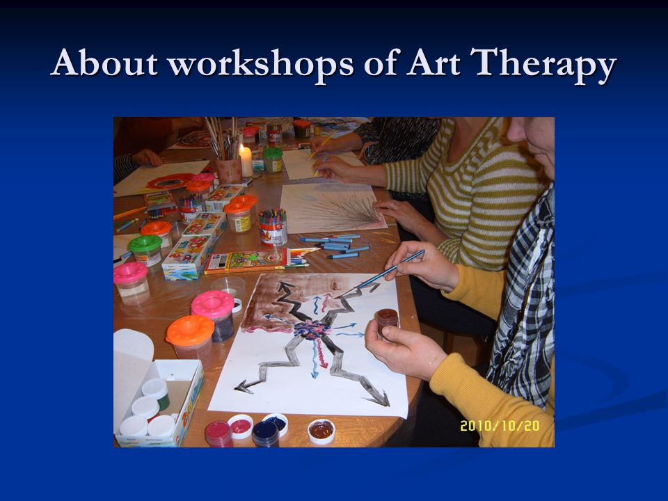 About workshops of Art Therapy