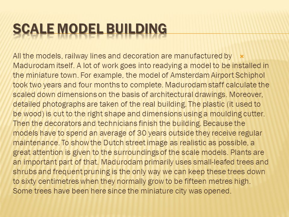 As mentioned above, Madurodam has always donated its profits after taxes to the Dutch Student Sanatorium. In 1964, when tuberculosis no longer occurre