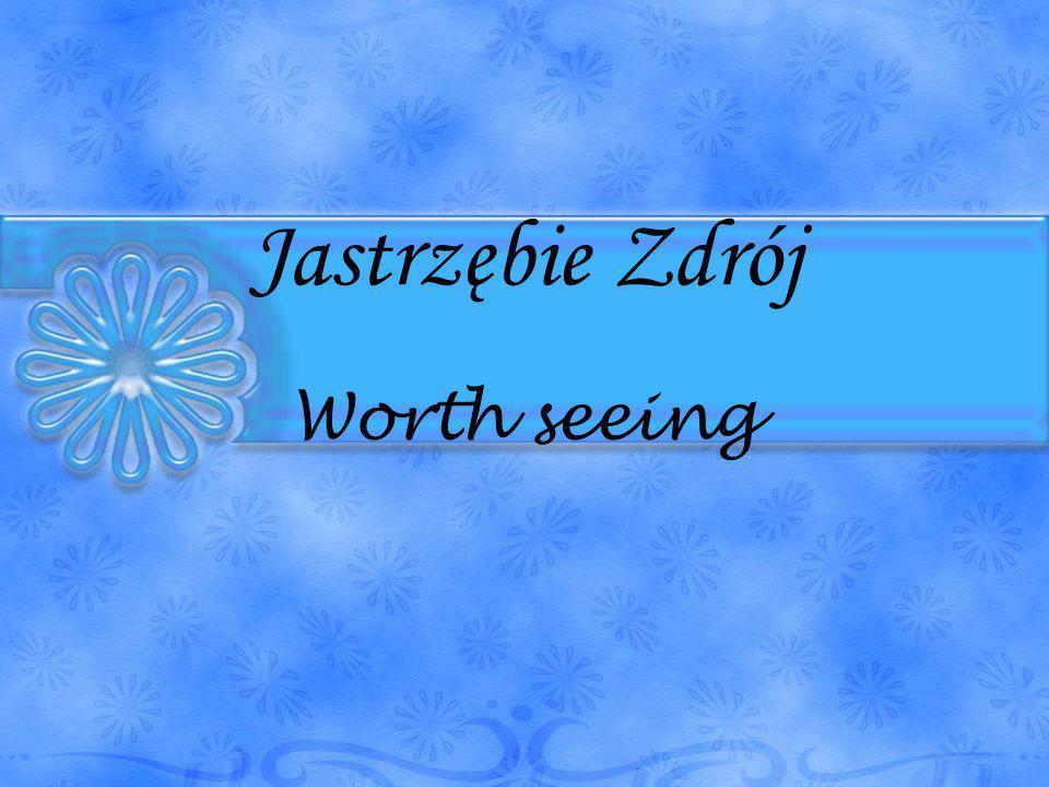 Jastrzębie Zdrój Worth seeing