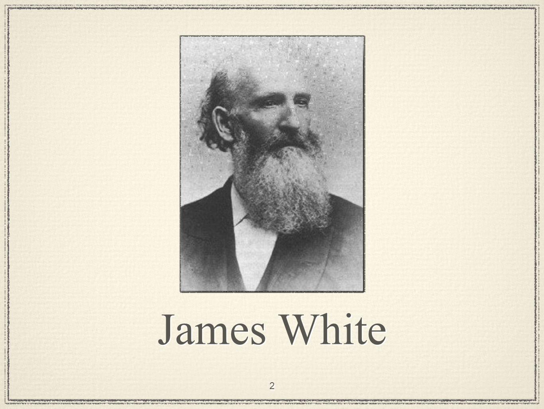 2 James White
