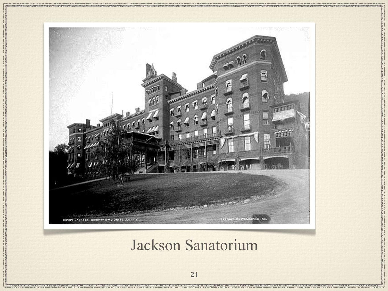 21 Jackson Sanatorium