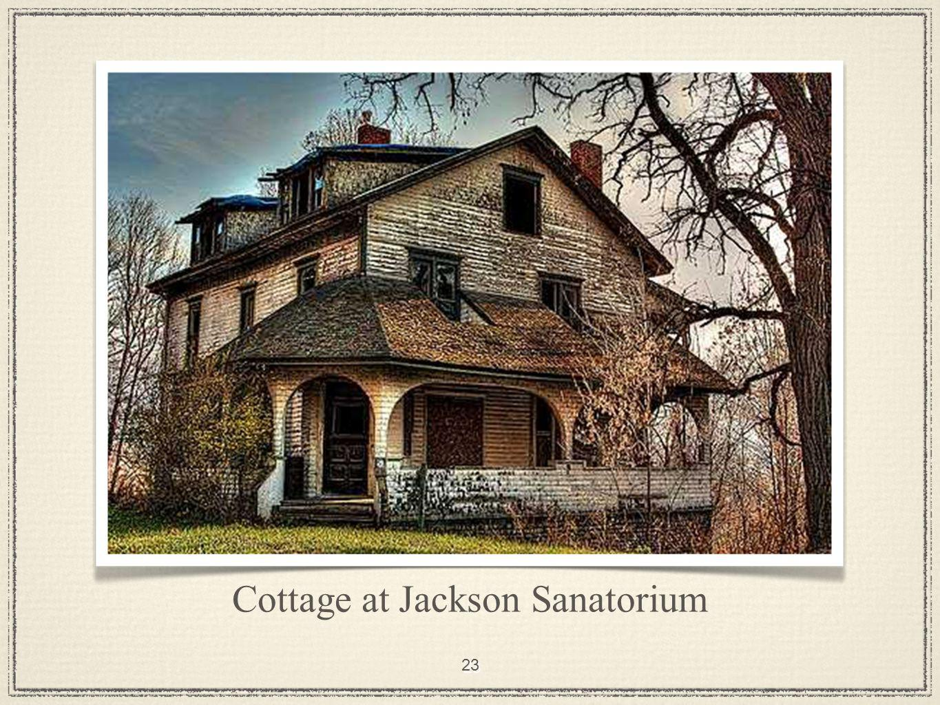 23 Cottage at Jackson Sanatorium