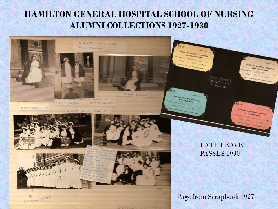 HAMILTON GENERAL HOSPITAL SCHOOL OF NURSING ALUMNI COLLECTIONS 1927-1930 LATE LEAVE PASSES 1930 Page from Scrapbook 1927